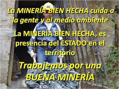 Por una minería BIEN HECHA...