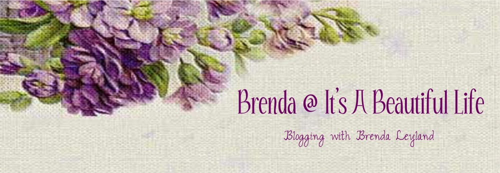 Brenda @ It's A Beautiful Life