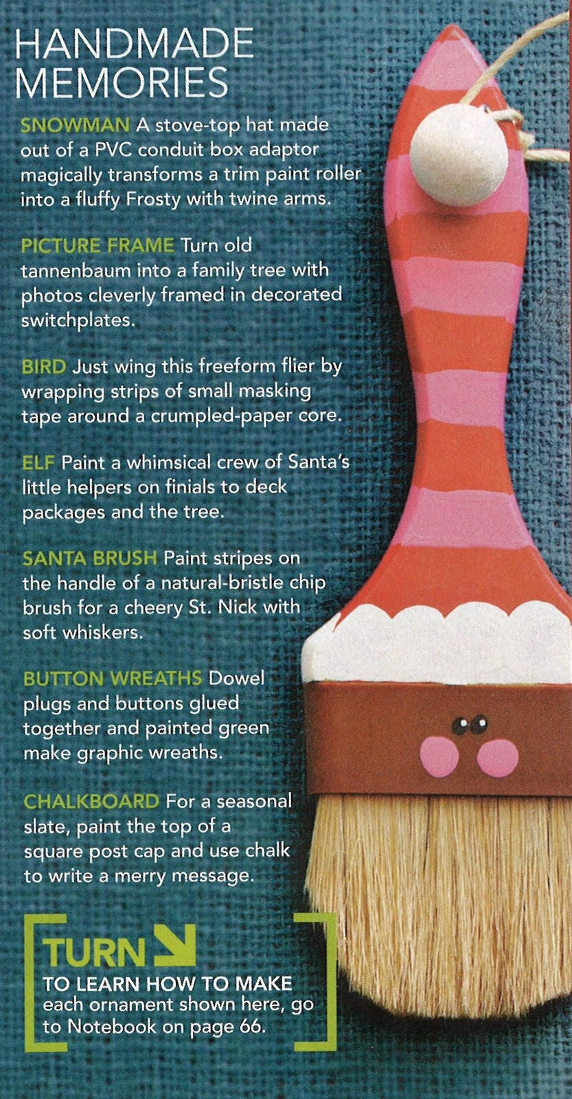 Bristle brush ornaments - Here You Can See All The Information You Need To Make All Of These Ornaments Lowe S Says That These Ornaments Are Under 10 Each If You Make More Then One