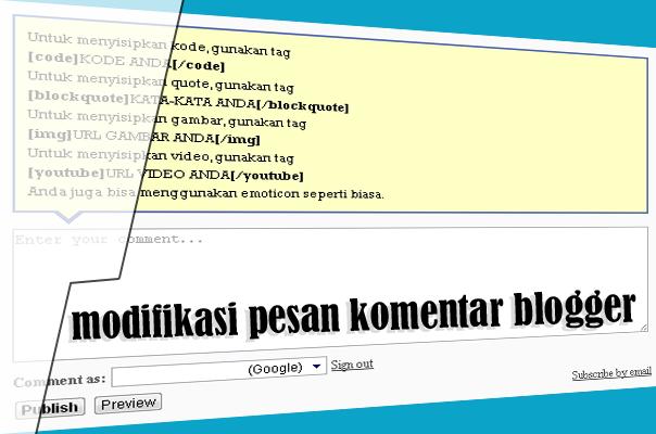 Modifikasi kotak pesan komentar blogger