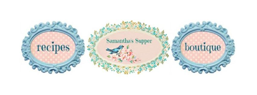 Samantha's Supper