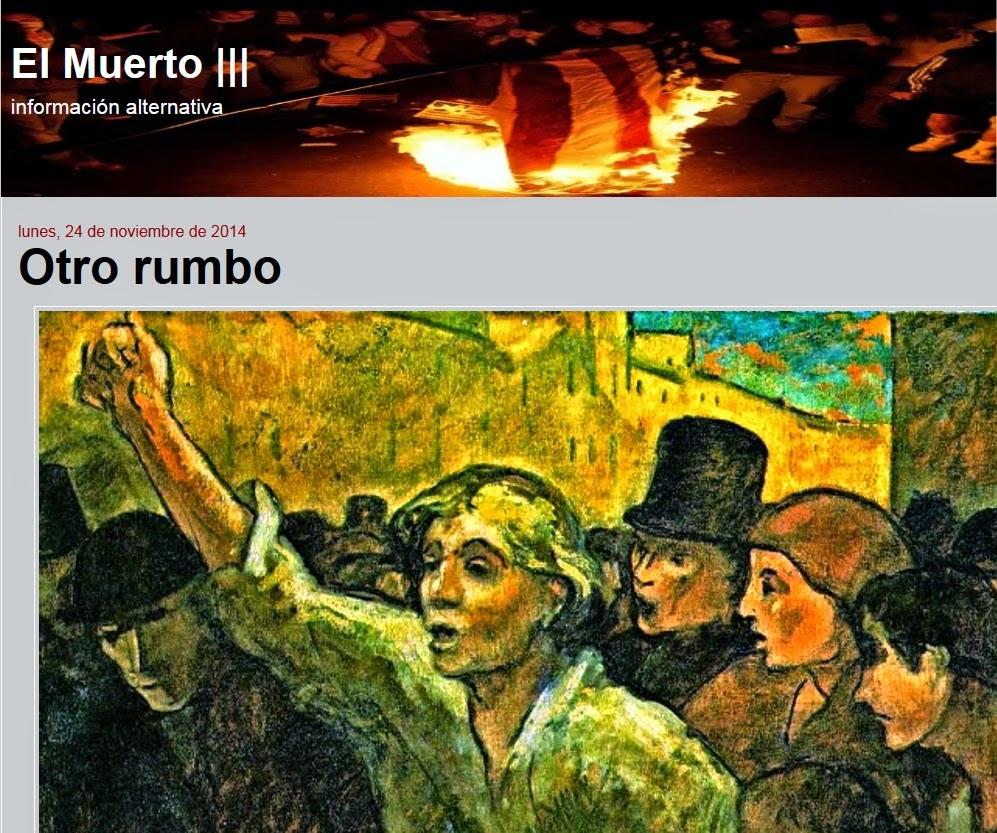 http://elmuertoquehabla.blogspot.nl/2014/11/otro-rumbo.html