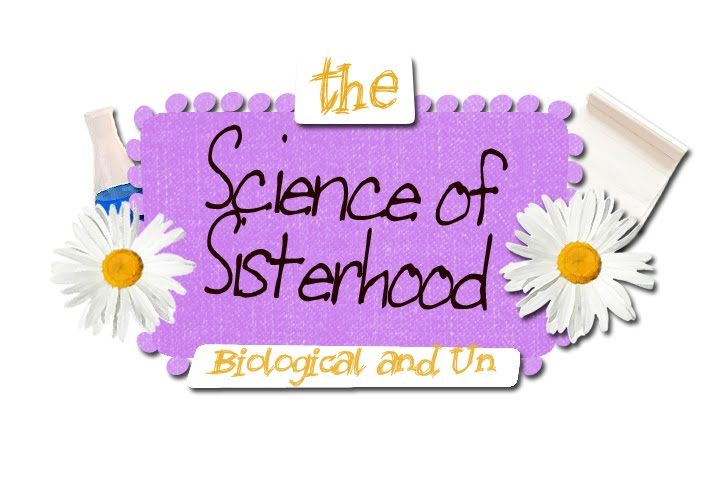 The Science of Sisterhood