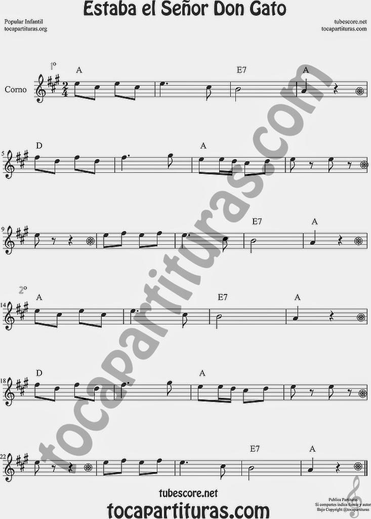 Estaba el Señor Don Gato Estaba el Señor Don Gato Partitura de Trompa y Corno Francés en Mi bemol Sheet Music for French Horn Music Scores
