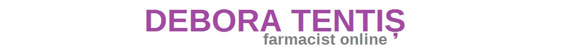 Debora Tentiș #farmacistonline - Sfaturi pentru frumusețe, sănătate și îngrijirea pielii