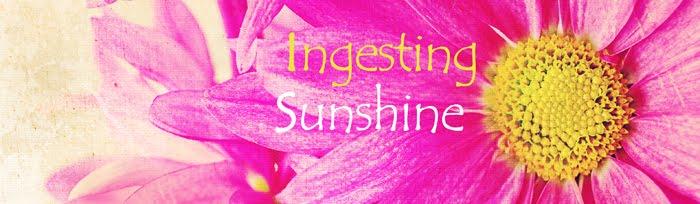 Ingesting Sunshine