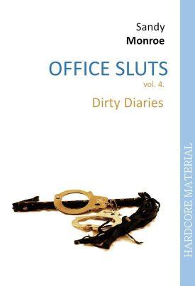 Office Sluts 4: Dirty Diaries