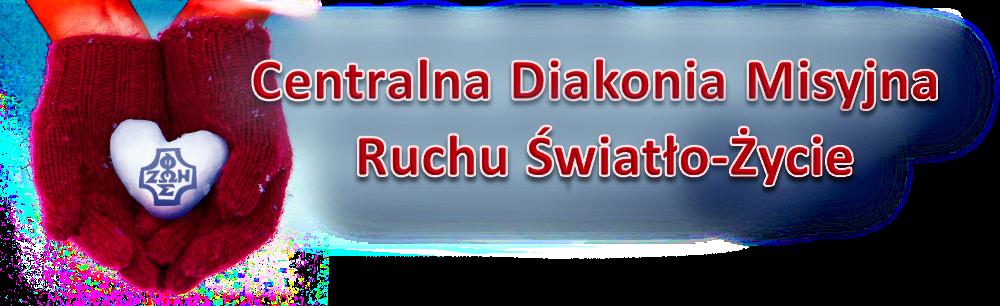Diakonia Misyjna Ruchu Światło - Życie