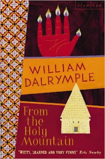 William Dalrymple - From the Holy Mountain