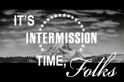 A special Intermission!
