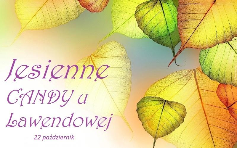 MOJE JESIENNE CANDY :)