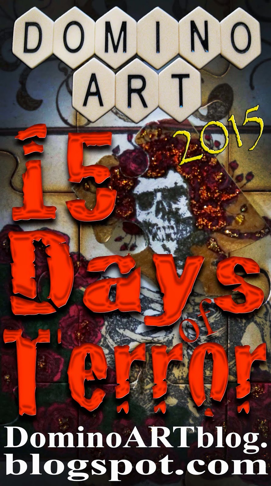 http://dominoartblog.blogspot.com/p/15-days-of-terror.html