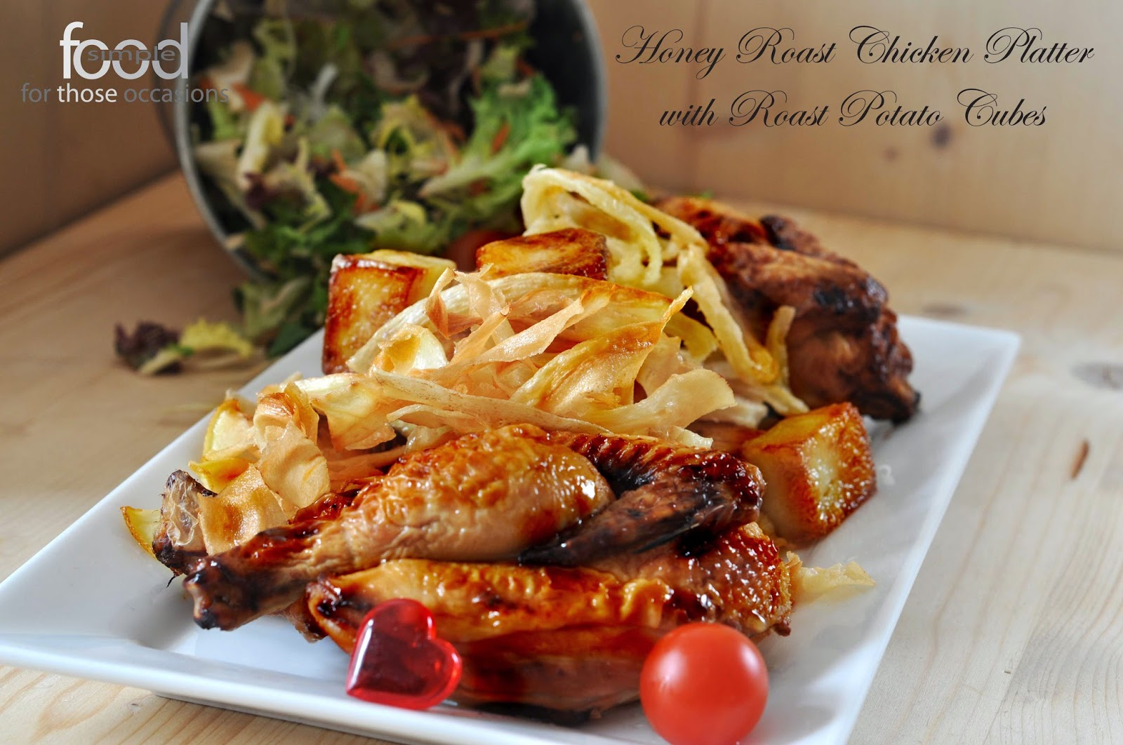 Honey Roast Chicken Platter with Roast Potato Cubes ~ Simple Food