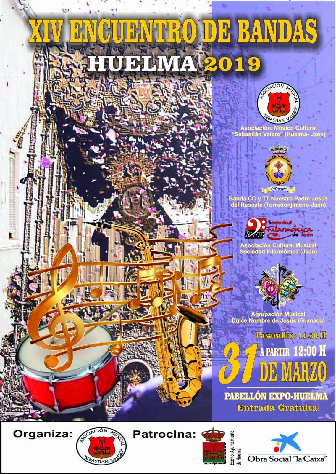 DOMINGO 31 MARZO. XIV ENCUENTRO DE BANDAS EN HUELMA 2019