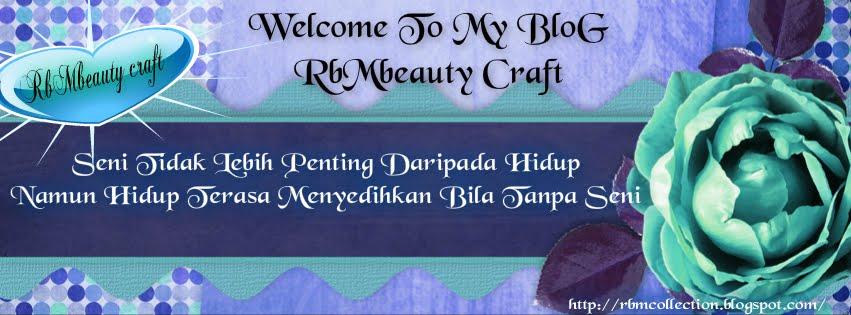 RbMbeauty Craft..