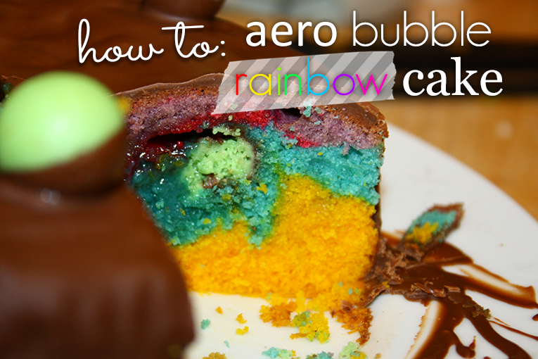 Pretty Wild Things Aero Bubble Rainbow Cake Recipe