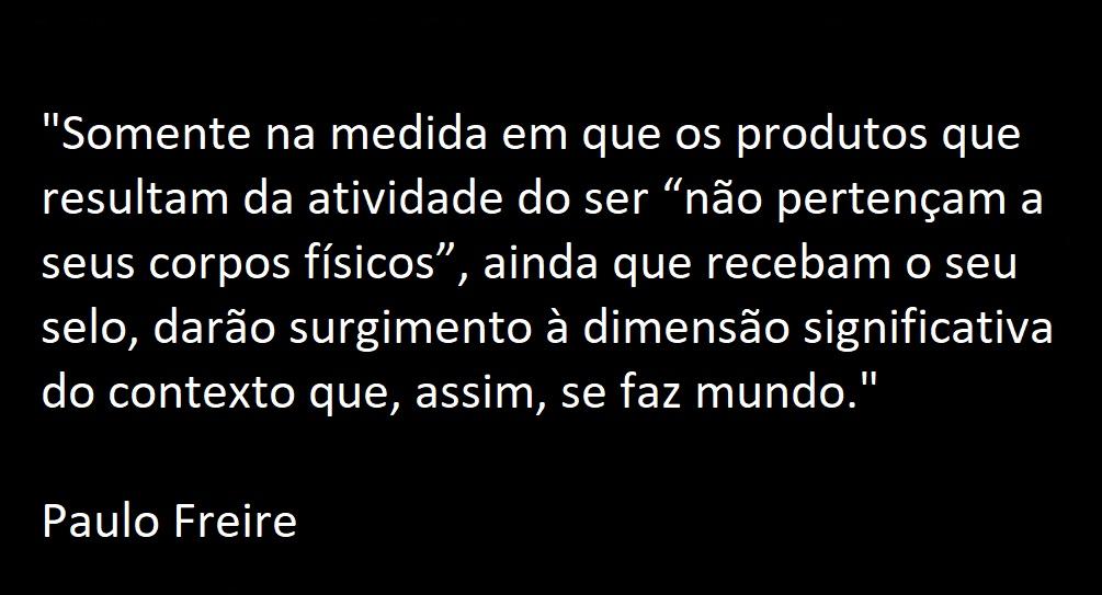 Jenifer Castilho Tente Não Rir Frases De Paulo Freire Que Parecem