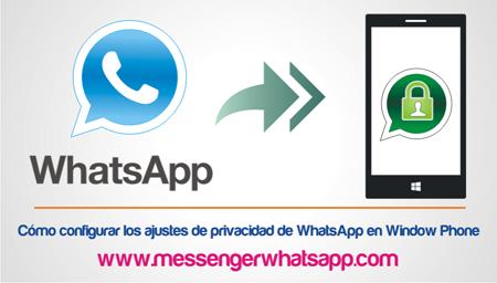 Como configurar los ajustes de privacidad de WhatsApp en Window Phone