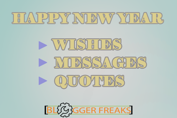 Top Happy New Year 2016 Quotes, Messages and Wishes - Blogger Freaks