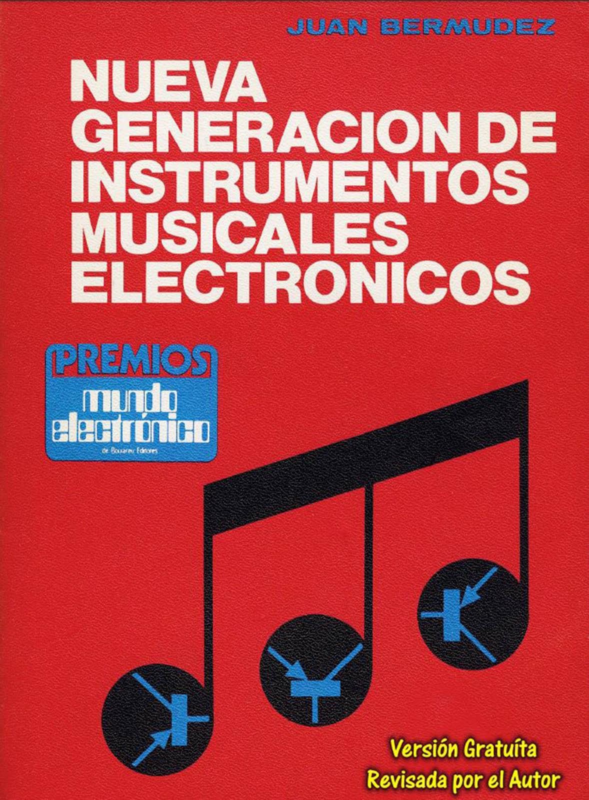 NUEVA GENERACIÓN DE INSTRUMENTOS MUSICALES ELECTRÓNICOS