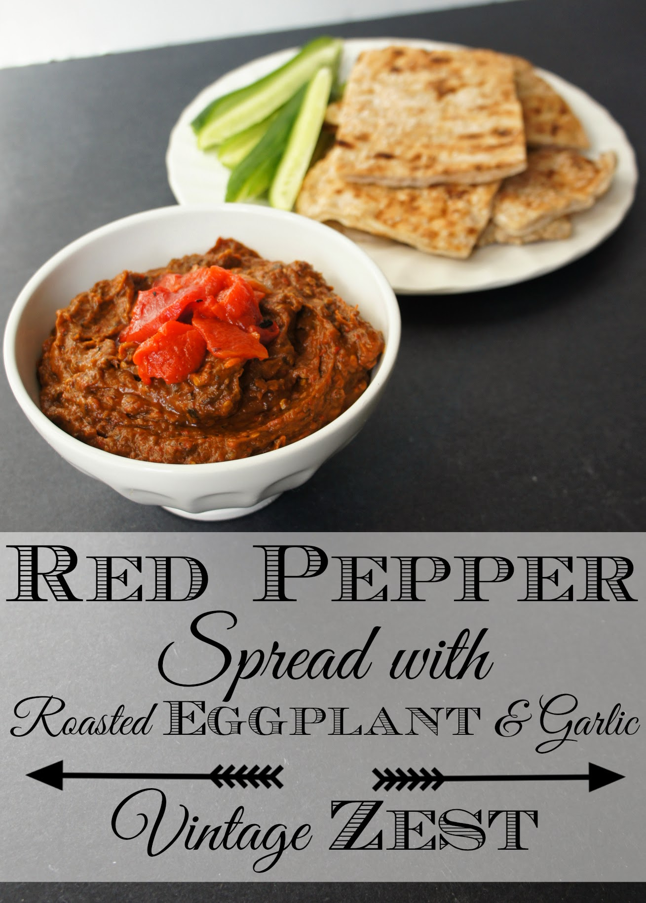 Red Pepper Spread with Roasted Eggplant and Garlic on Vintage Zest