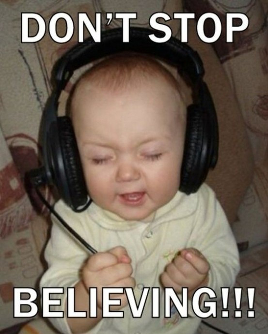Don't Stop Believing! - Baby