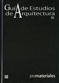 Estudio Gijón Arquitectura. Guía de Estudios de Arquitectura 2012 - 2013
