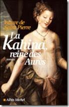 La kahina reine des Aures, d'Isaure De Saint-Pierre