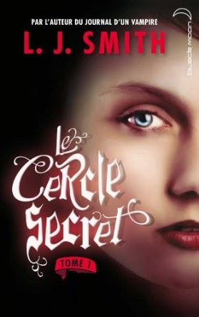 Le Cercle Secret Tome 1 : L'initiation de LJ Smith