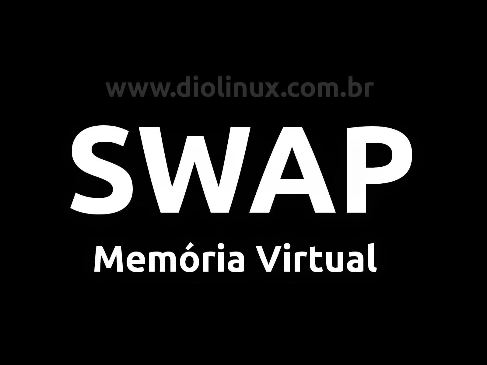 Como funciona a memória SWAP