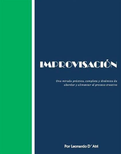 Improvisación Libro Pdf para aprender a improvisar por el Profesor Leonardo D'Atri