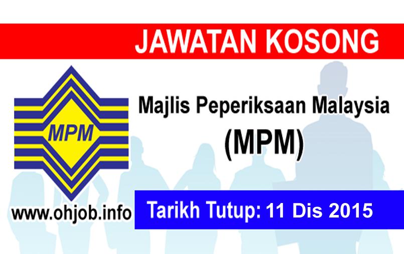 Jawatan Kerja Kosong Majlis Peperiksaan Malaysia (MPM) logo www.ohjob.info disember 2015