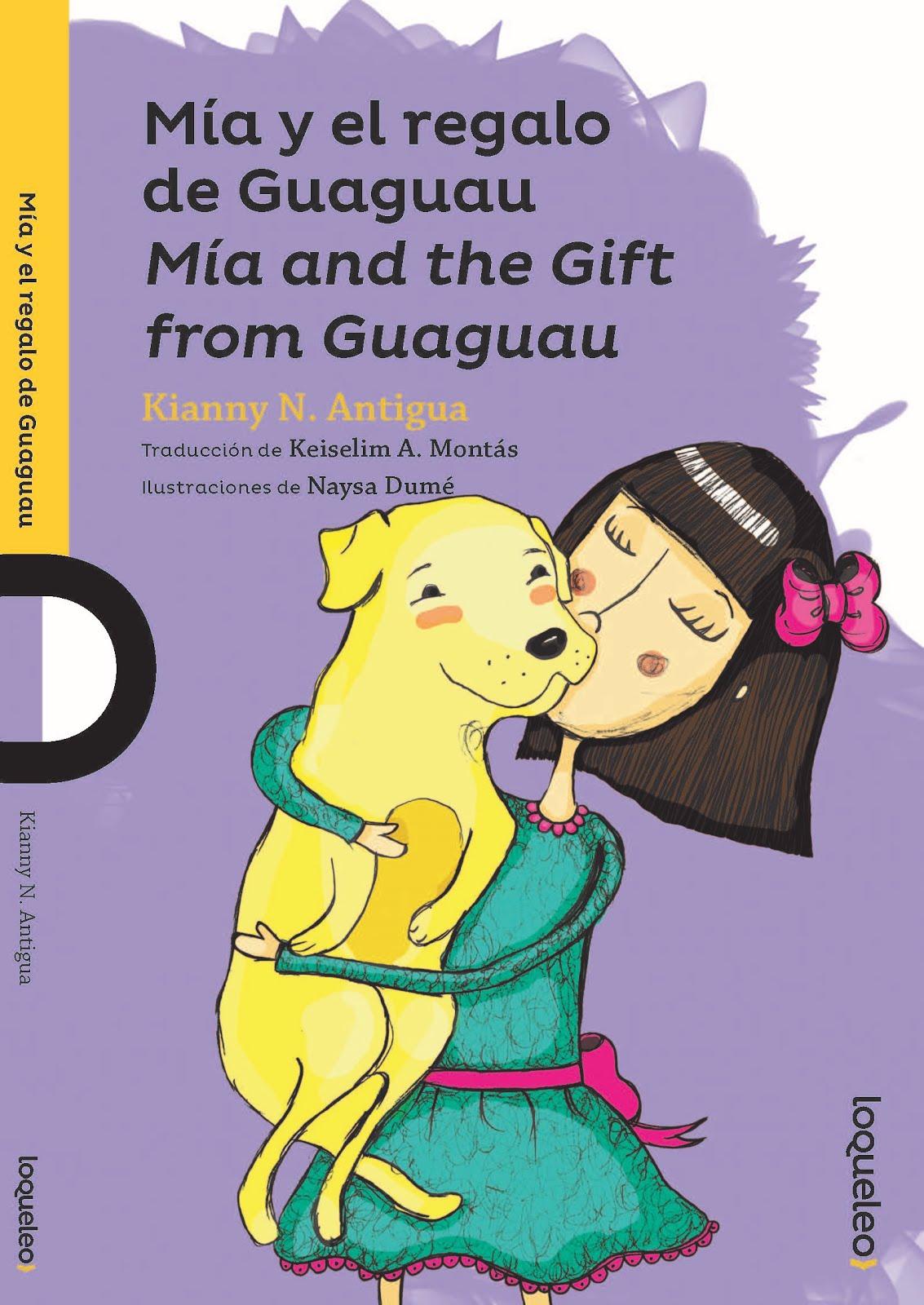 ¡Llegó nuestra Mía y el regalo de Guaguau (loquelo 2017)!