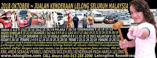 1-31/10/2018 - JUALAN KENDERAAN LELONG SELURUH MALAYSIA & SEKITAR KLANG VALLEY-SGR/K L