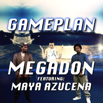 "Megadon(@teammegadon)  f.. @MayaAzucena - ""Gameplan"" (Official Music Video)"