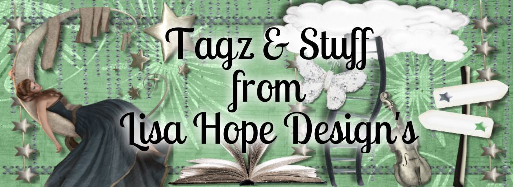 TAGZ & STUFF FROM LISA HOPE