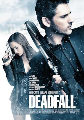 Deadfall (2012) : คู่โจรกรรมมหาประลัย