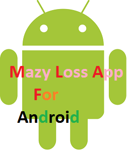 Mazy Loss Application for Android
