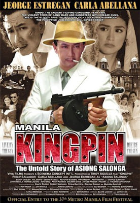 Manila Kingpin Movie- Asiong Salonga Movie