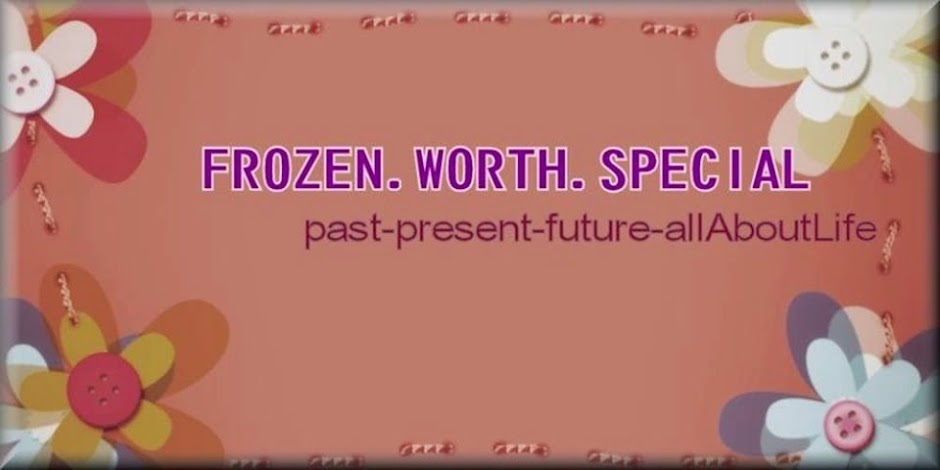 fRozen.worTh.sPecial