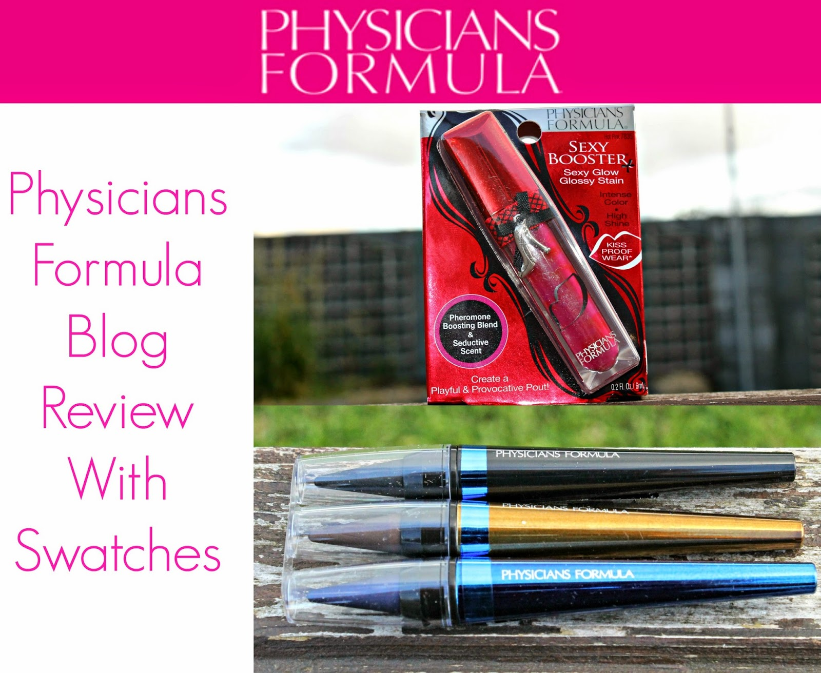 Physicians Formula Blog Review with Swatches