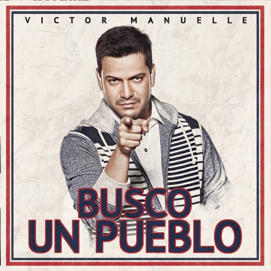 Victor Manuelle Busco Un Pueblo