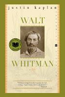 Walt Whitman: A Life by Justin Kaplan