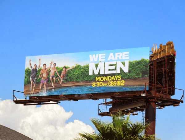 We Are Men series premiere billboard