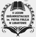 II Liceum Ogólnokształcące im. Piotra Firleja w Lubartowie