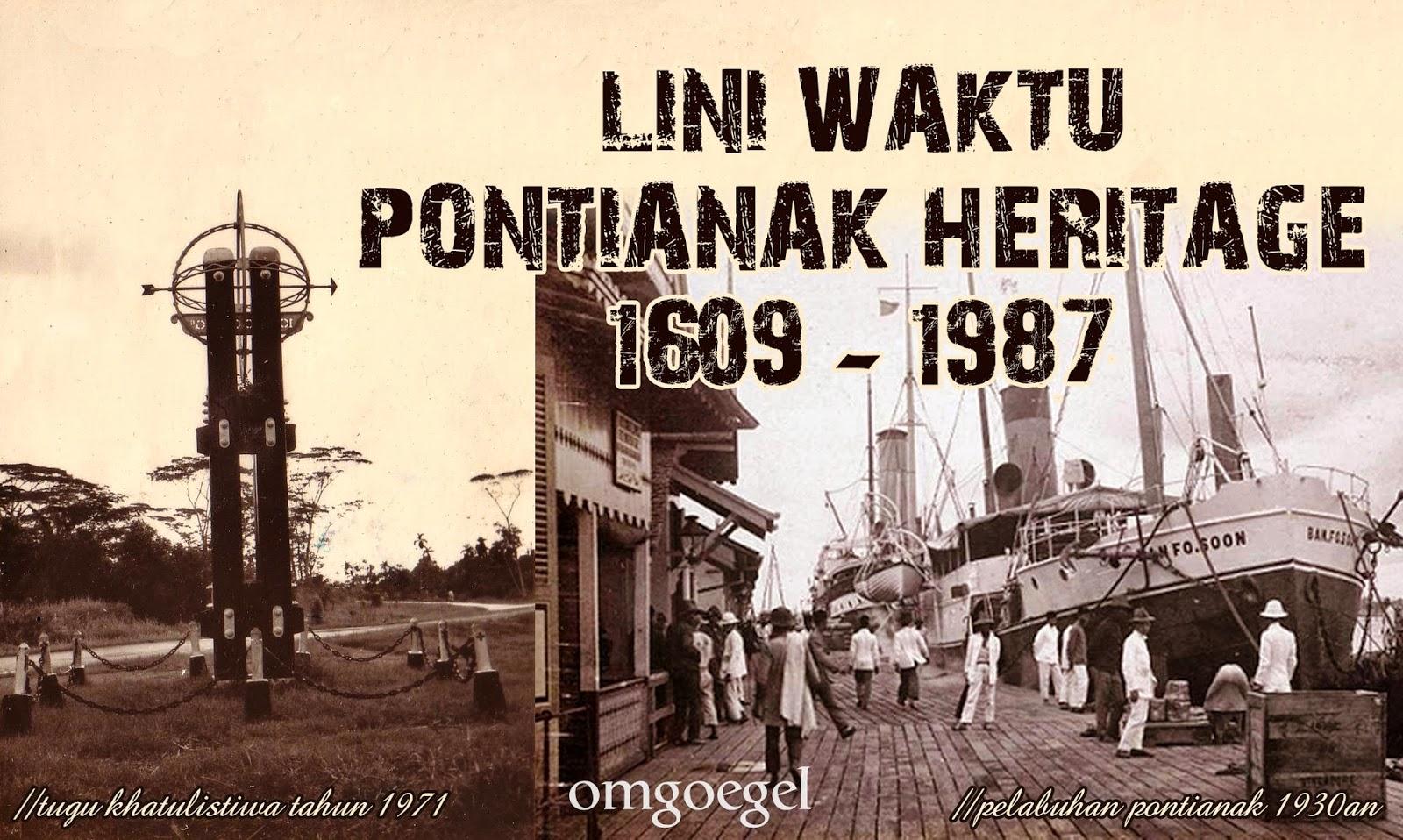 Lini Waktu Pontianak Heritage 1609-1987