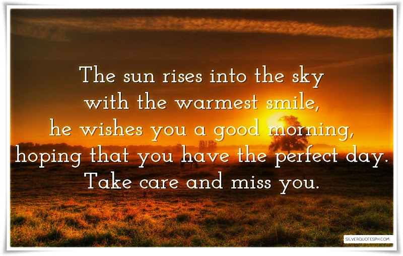 The Sun Rises Into The Sky With The Warmest Smile, Picture Quotes, Love Quotes, Sad Quotes, Sweet Quotes, Birthday Quotes, Friendship Quotes, Inspirational Quotes, Tagalog Quotes