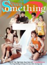 Chuyện 7 Năm - Seven Something