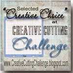 Creative Choice at Creative Cutting Challenge