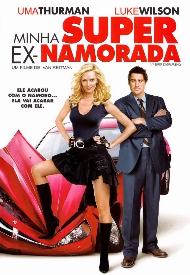 Minha Super Ex-Namorada – Dublado (2006)